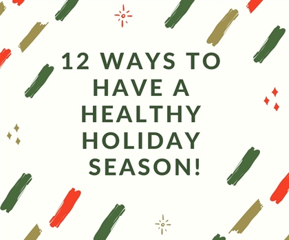 Stay Healthy This Holiday!
