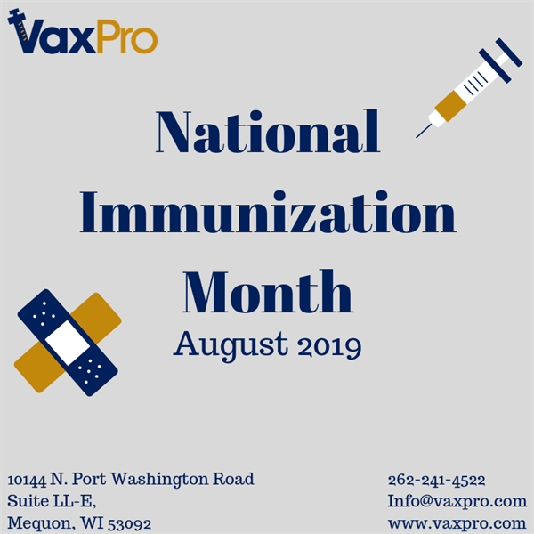 National Immunization Month: August 2019