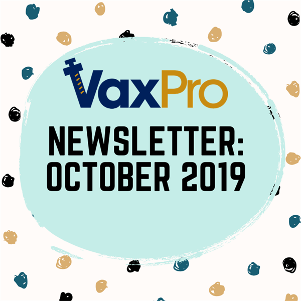 VaxPro's Newsletter: October 2019