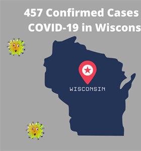 Coronavirus Outbreaks In Wisconsin: 457 Confirmed Cases