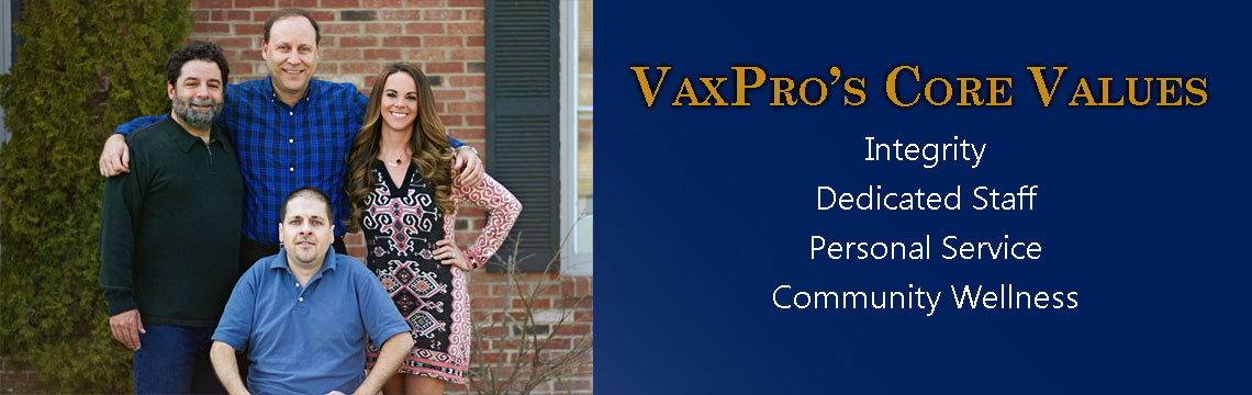 vaxpro core values are integrity, dedicated staff, personal service, community wellness
